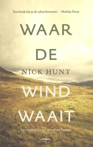 hunt waar de wind waait
